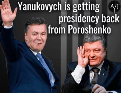 Petro Poroshenko Will Give the Presidency Back to Viktor Yanukovych
